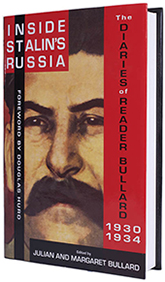 Inside Stalin's Russia. The Diaries of Reader Bullard 1930-1934